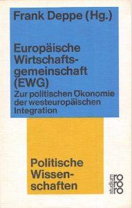 Frank Deppe: Europäische Wirtschaftsgemeinschaft (EWG)