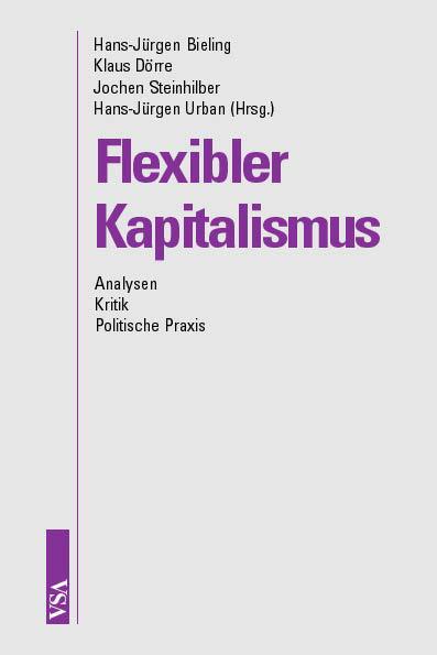 Flexibler Kapitalismus