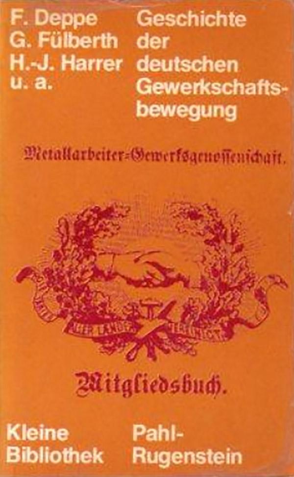 Geschichte der deutschen Gewerkschaftsbewegung