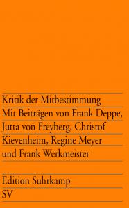 Frank Deppe u.a.: Kritik der Mitbestimmung