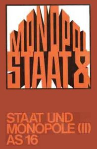 Staat und Monopole (II)