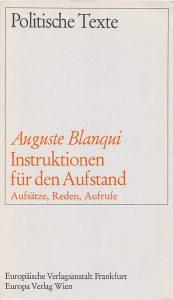 Deppe, Frank, 1968, Auguste Blanqui: Instruktionen für den Aufstand, Aufsätze, Reden, Aufrufe